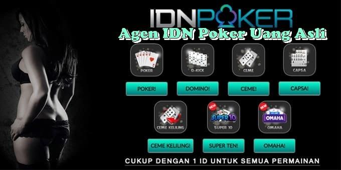 Agen IDN Poker Uang Asli
