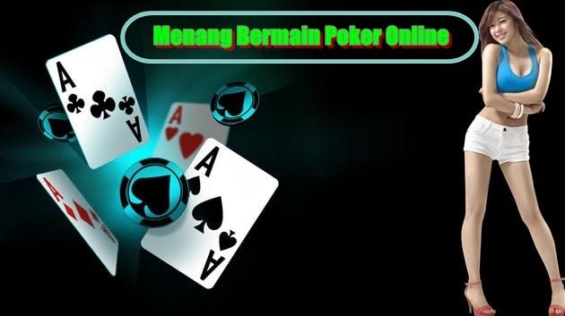 Menang Bermain Poker Online