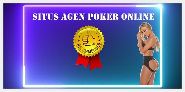 Situs Agen Poker Online Cara Mendapatkan Peluang Menang