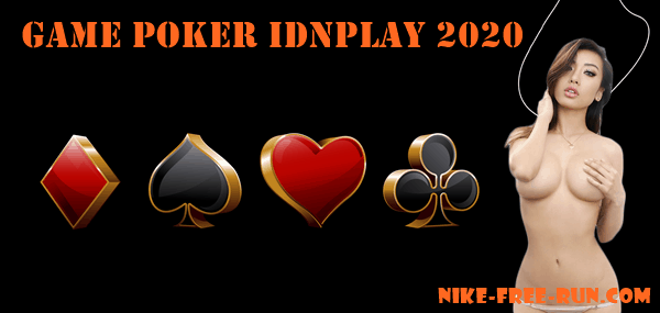 Game Poker IDNPLAY 2020